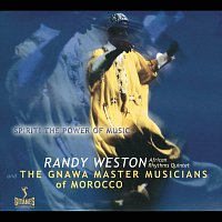 Randy Weston – Spirit! The Power Of Music