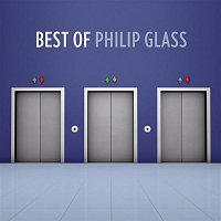 Philip Glass – The Best Of Philip Glass