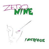 Zero Nine – Intrique