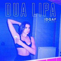 Dua Lipa – IDGAF (Remixes)