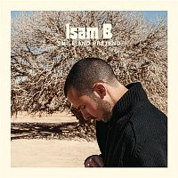 Isam B – Smile And Pretend