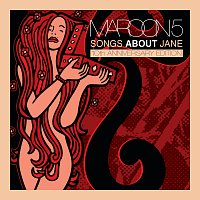 Maroon 5 – Songs About Jane: 10th Anniversary Edition