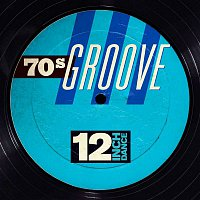 Various Artists.. – 12 Inch Dance: 70s Groove