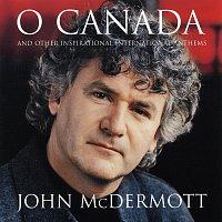 John McDermott – O Canada And Other Inspirational International Anthems