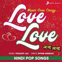 Kavita Krishnamurthy, Hariharan – Love Love (Hindi Pop Songs)