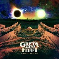 Greta Van Fleet – Anthem Of The Peaceful Army