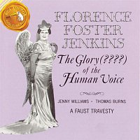 Jenny Williams, Thomas Burns, Charles Gounod – The Glory ??? Of The Human Voice