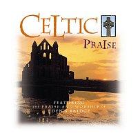 Různí interpreti – Celtic Praise