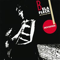 Béla Fleck, The New Grass Revival – Deviation