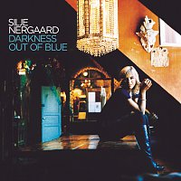 Silje Nergaard – Darkness Out of Blue