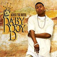 Baby Boy Da Prince – Across The Water