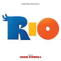 John Powell – Rio [Original Motion Picture Score]