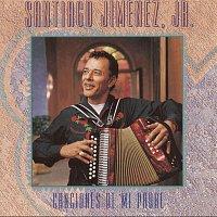 Santiago Jimenez, Jr. – Canciones de mi Padre