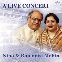 Nina Mehta, Rajendra Mehta – A Live Concert