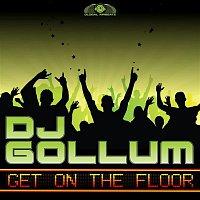 DJ Gollum – Get on the Floor