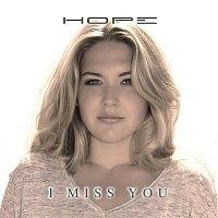 Hope – I Miss You