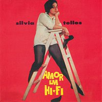 Sylvia Telles – Amor Em Hi Fi