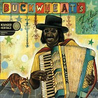 Buckwheat Zydeco – Buckwheat's Zydeco Party [Deluxe Edition]