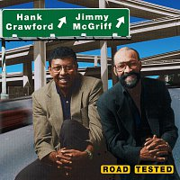 Hank Crawford, Jimmy McGriff – Road Tested