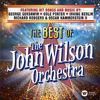 The John Wilson Orchestra – The Best of The John Wilson Orchestra