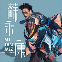 William So – All That Jazz (Cool Jazz Mix)