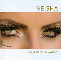 Neisha – Za vesoljke in kavboje