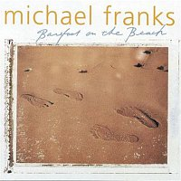 Michael Franks – Barefoot On The Beach