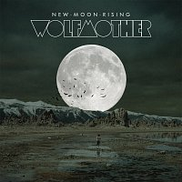 Wolfmother – New Moon Rising