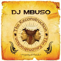 DJ Mbuso – Reconstruction