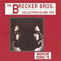 The Brecker Brothers – The Brecker Brothers Collection Vol.2