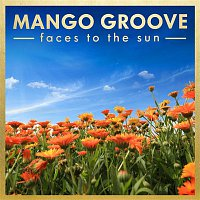 Mango Groove – Faces To The Sun