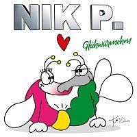 Nik P. – Gluhwurmchen