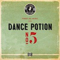 OldSchoolBasterds – Dance Potion No. 5