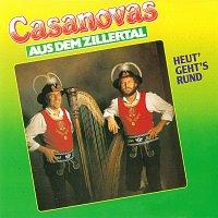 Casanovas aus dem Zillertal – Heut' geht's rund