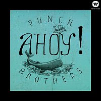 Punch Brothers – Ahoy!