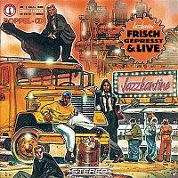 Jazzkantine – Frisch gepreszt + Live