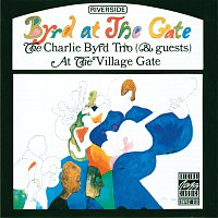 The Charlie Byrd Trio – Byrd At The Gate