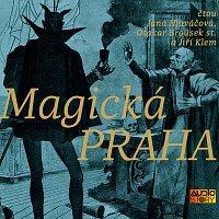 Otakar Brousek st., Jana Hlaváčová, Jiří Klem – Magická Praha