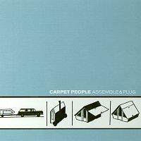Carpet People – Assemble & Plug