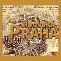 Různí interpreti – Židovská Praha. Z cyklu Praha v pověstech, mýtech a legendách (Díl 4)