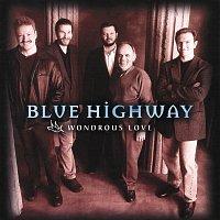 Blue Highway – Wondrous Love