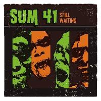 Sum 41 – Still Waiting [Int'l 2 trk]