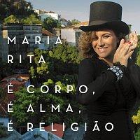 Maria Rita – É Corpo, É Alma, É Religiao [Live]
