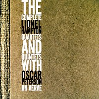 Lionel Hampton – The Complete Lionel Hampton Quartets And Quintets With Oscar Peterson
