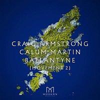 Craig Armstrong, Calum Martin, Cecilia Weston & Scottish Ensemble – Ballantyne (Movement 2 The Edge of the Sea)