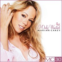 Mariah Carey – I Only Wanted - EP