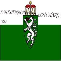 Echt Steirisch, Echt Stark – Echt Steirisch - Echt Stark, Vol. 3