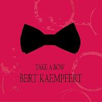 Bert Kaempfert – Take a Bow