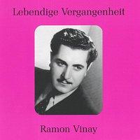 Ramon Vinay – Lebendige Vergangenheit - Ramon Vinay