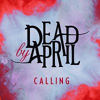 Dead by April – Calling